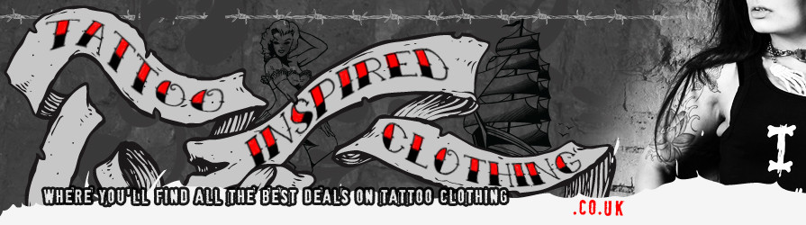 Tattoo Inspired Clothing - Where you'll find all the best deals on Tattoo Clothing
